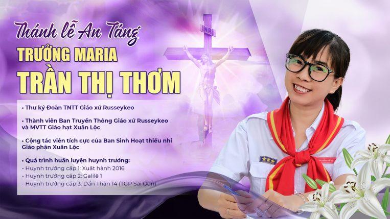 Thánh lễ An Táng Trưởng Maria Trần Thị Thơm - Giáo xứ Russeykeo